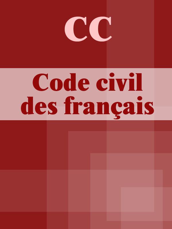 France CC Code civil des français о бугакова savoir vivre en france