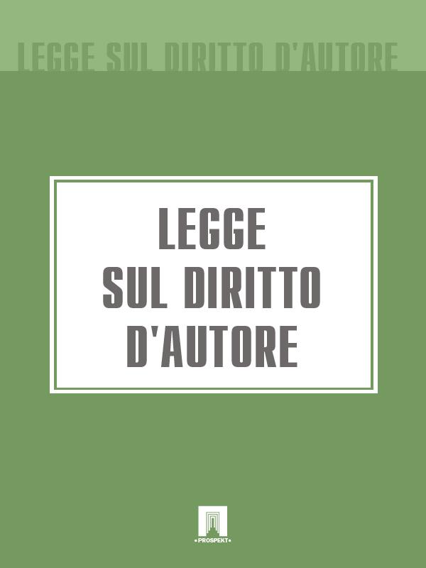 Italia Legge sul diritto d'autore svizzera codice di diritto processuale penale svizzero – cpp