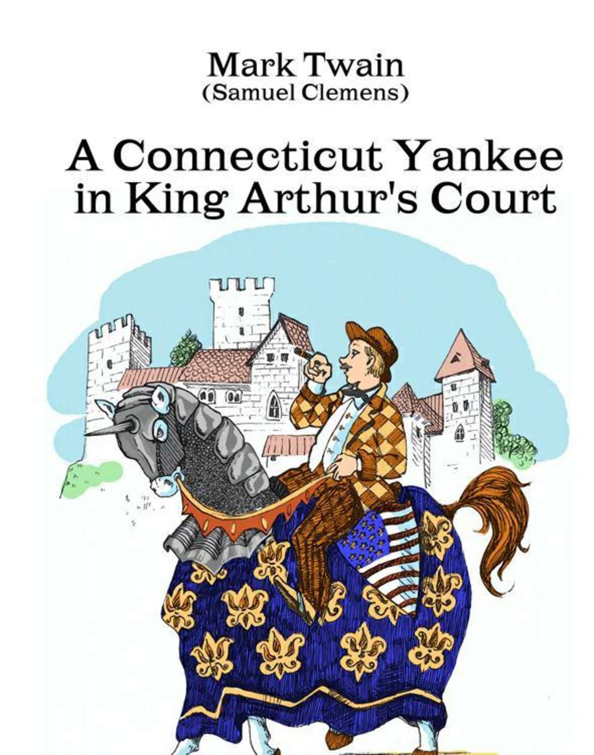 a review of a connecticut yankee in king arthurs court by mark twain