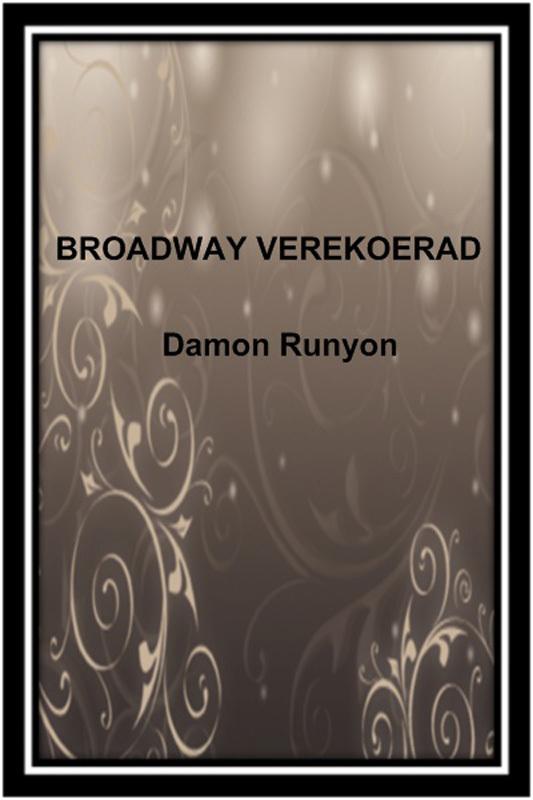 9789949459599 - Damon Runyon: Broadway verekoerad - Raamat