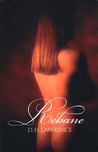 Lawrence, David Herbert  - Rebane