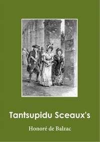Оноре де Бальзак - Tantsupidu Sceaux's
