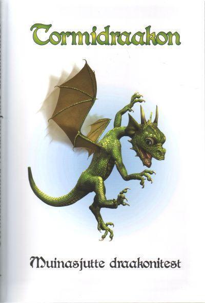 Rahvaluule Tormidraakon. Muinasjutte draakonitest jadis ja 80