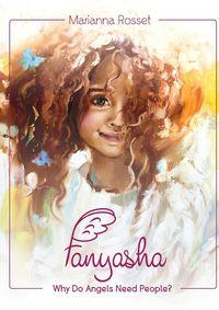 Marianna Rosset - Fanyasha: Why Do Angels Need People?