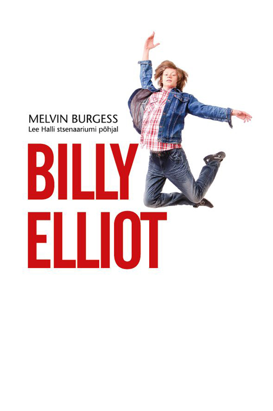 Melvin Burgess Billy Elliot burgess melvin junk
