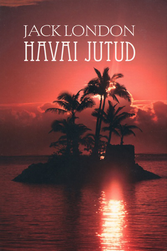 Джек Лондон Havai jutud insight hong chun zhang tee dusted