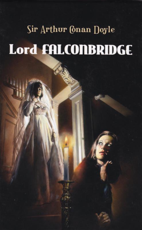 Arthur Conan Doyle Lord Falconbridge conan doyle a through the magic door