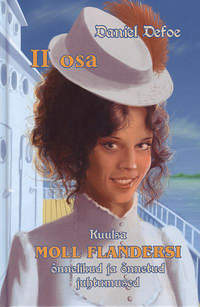 Даниэль Дефо - Moll Flanders, II osa