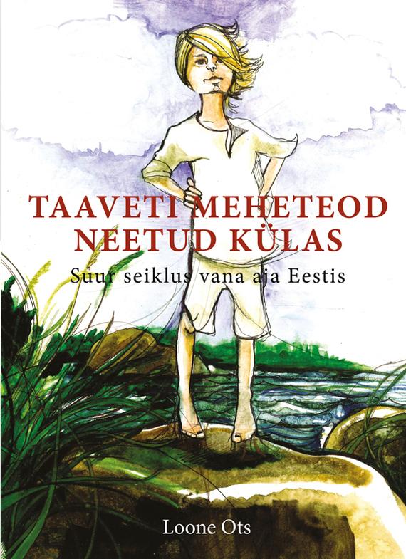 Loone Ots Taaveti meheteod neetud külas