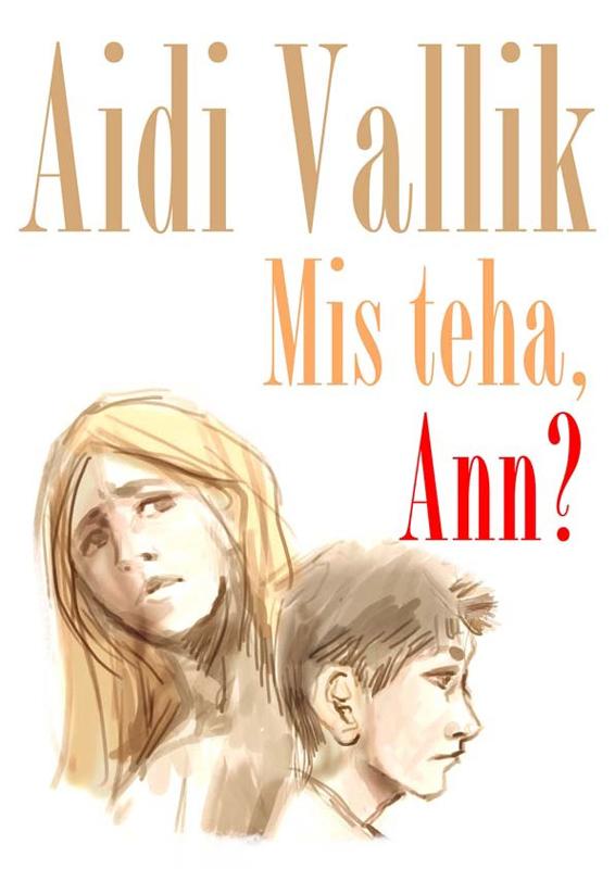 цены Aidi Vallik Mis teha, Ann?