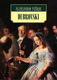 Puŝkin, Aleksandr  - Dubrovski