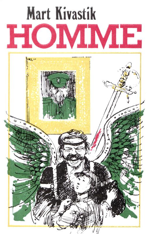 Mart Kivastik Homme ISBN: 9789949537297 mart poom minu lugu page 3