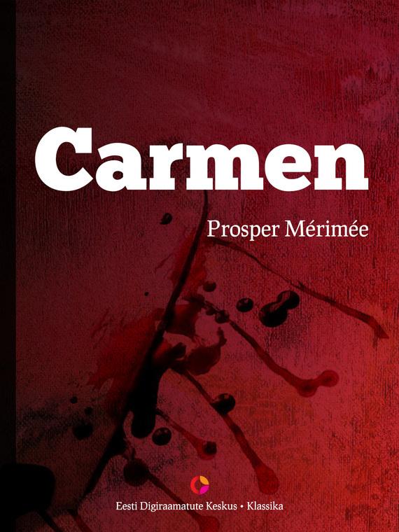 Prosper Merimee Carmen willy the dreamer
