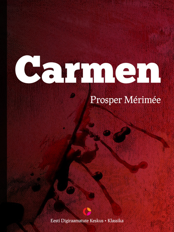 Prosper Merimee Carmen merimee mateo falcone