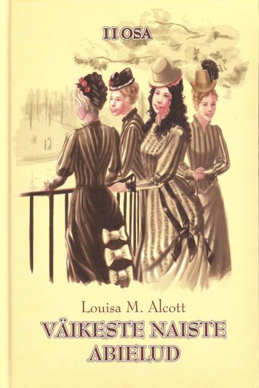 Louisa May Alcott Väikeste naiste abielud II osa alcott louisa may rdr cd [lv 1] little women op