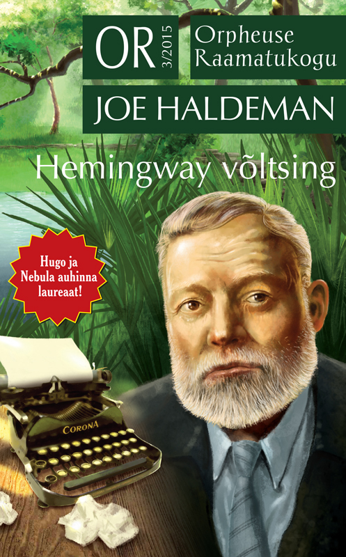 Joe Haldeman Hemingway võltsing hadley backpack