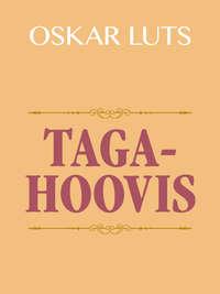 Oskar Luts - Tagahoovis