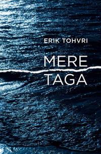 Erik Tohvri - Mere taga