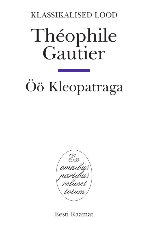 цены Theophile Gautier Öö Kleopatraga ISBN: 9789985658369
