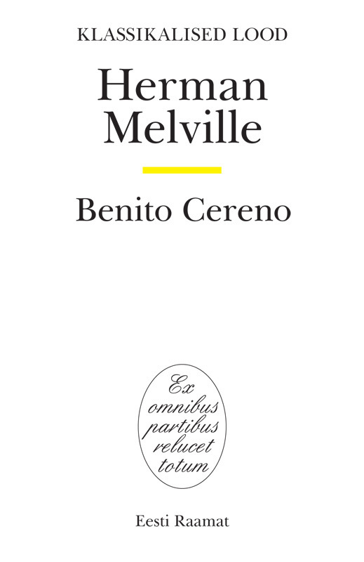 Герман Мелвилл Benito Cereno ISBN: 9789985658611 цена