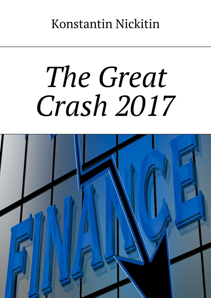 Konstantin Victorovich Nickitin The Great Crash 2017 levent ozer short and long term anomalies in initial public offerings