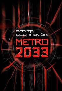 Gluhhovski, Dmitri  - Metro 2033