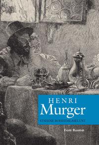 Henri Murger - Stseene boheemlaselust
