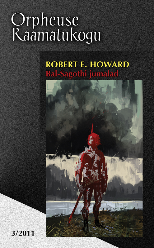Robert E. Howard. Bal-Sagothi jumalad