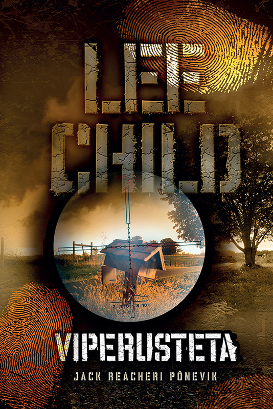 Ли Чайлд Viperusteta child l jack reacher never go back
