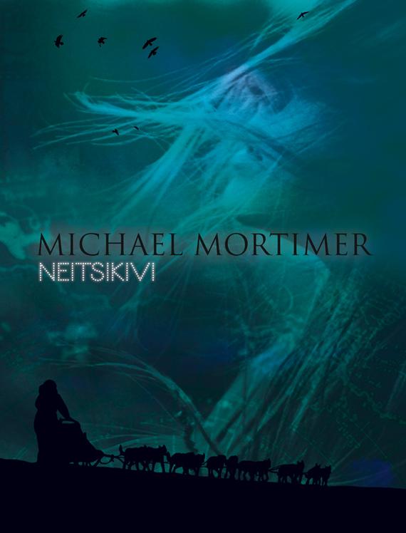 Michael Mortimer Neitsikivi michael mortimer vereõed