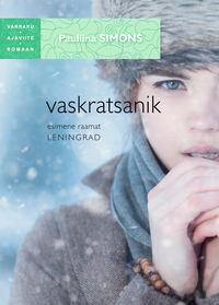 Simons, Paullina  - Vaskratsanik. Esimene raamat. Leningrad