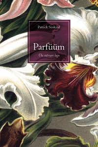 Patrick Suskind - Parf??m