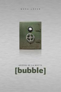 Anders de la Motte - [bubble]