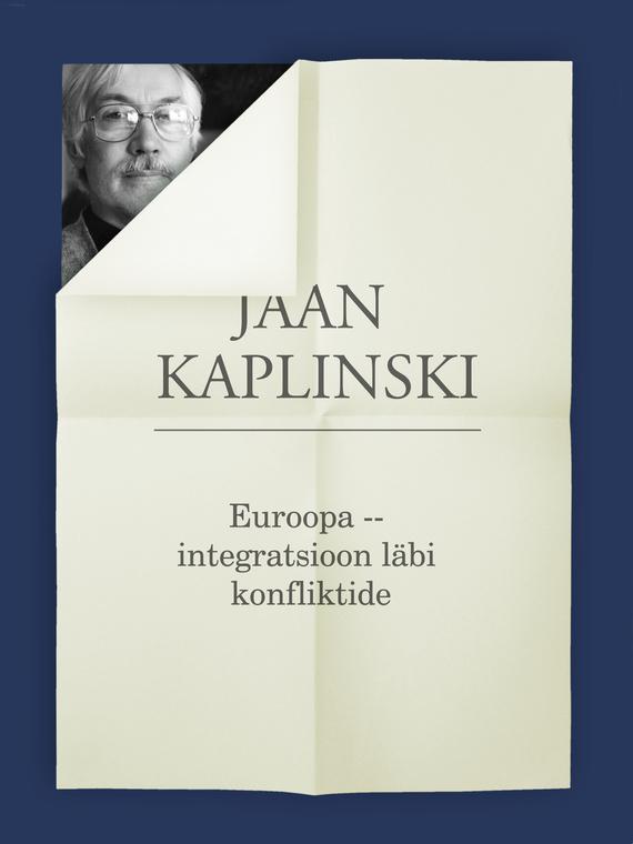 Euroopa – integratsioon läbi konfliktide