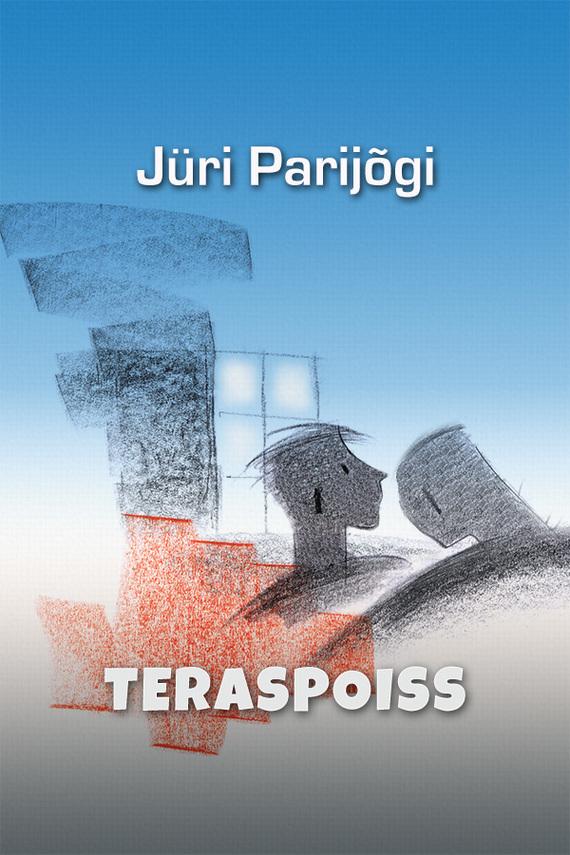 Jüri Parijõgi Teraspoiss elizabeth gilbert suur võluvägi hirmudest vaba loominguline elu