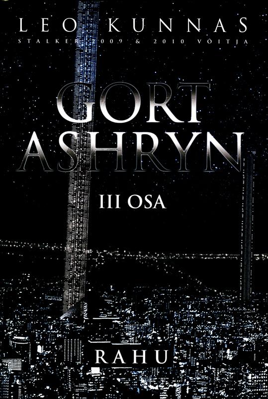 Gort Ashryn III osa. Rahu