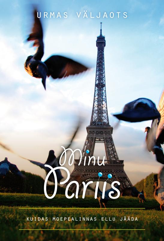 Urmas Väljaots Minu Pariis