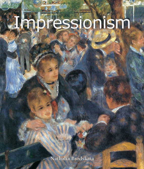 Nathalia Brodskaya Impressionism gg yates what women want – the ideas of the movement paper