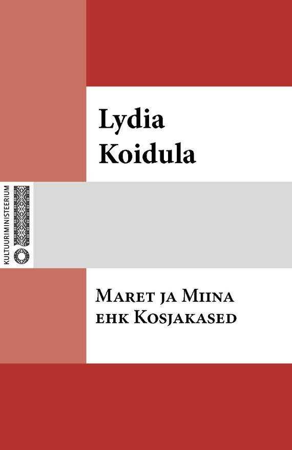 Lydia Koidula Maret ja Miina ehk Kosjakased заказ lydia