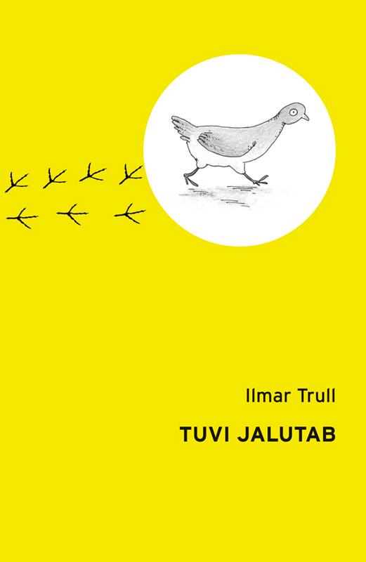 Ilmar Trull Tuvi jalutab ISBN: 9789985325650 ilmar raamot mälestused isbn 9789985326831