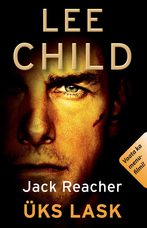 Ли Чайлд Üks lask child l jack reacher never go back