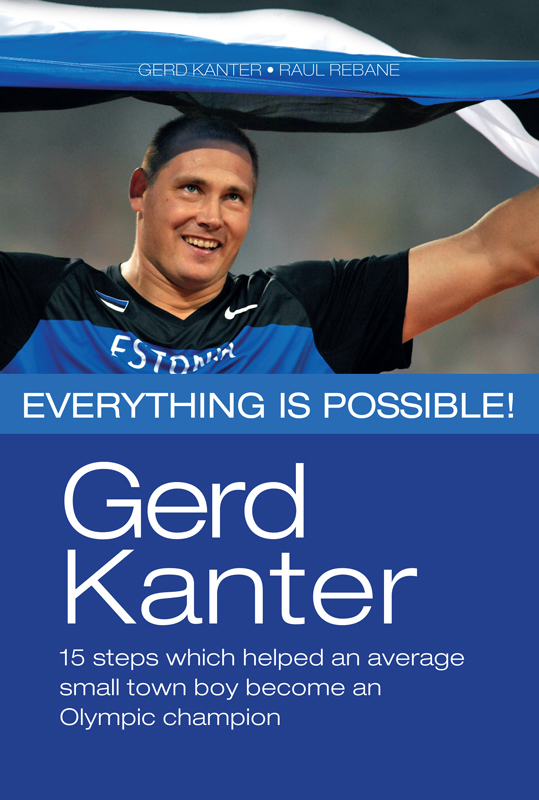 Gerd Kanter Gerd Kanter. Everything is possible! marianne suurmaa minu saksamaa