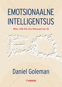 Goleman, Daniel  - Emotsionaalne intelligentsus