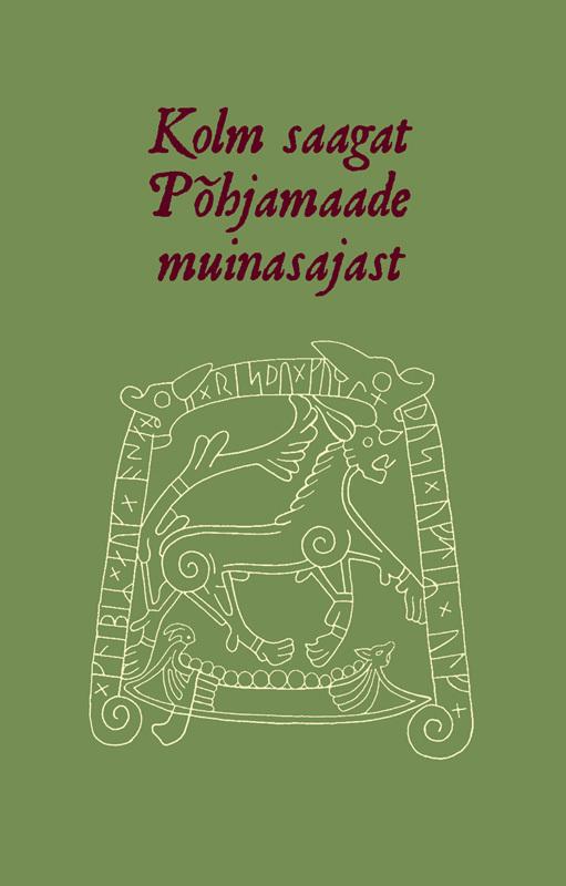Kolm saagat Põhjamaade muinasajast ( Mart Kuldkepp  )