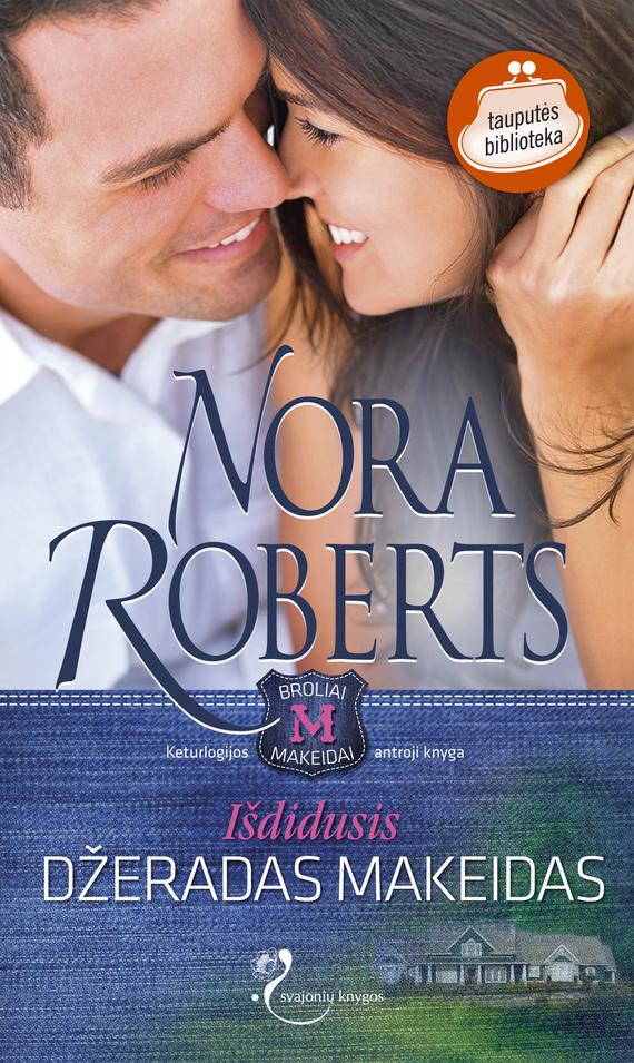 Nora Roberts Išdidusis Džeradas Makeidas nora roberts devino makeido meilė