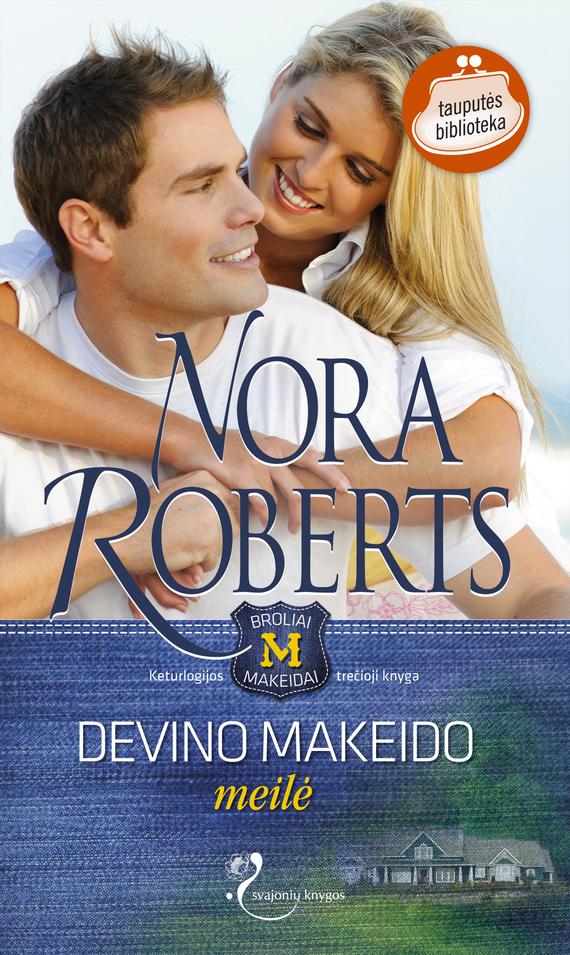 Nora Roberts Devino Makeido meilė nora roberts devino makeido meilė