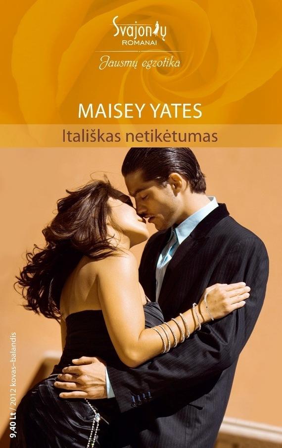 Maisey Yates Itališkas netikėtumas leonard  yates high performance options