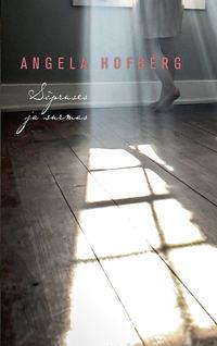 Hofberg, Angela  - S?pruses ja surmas