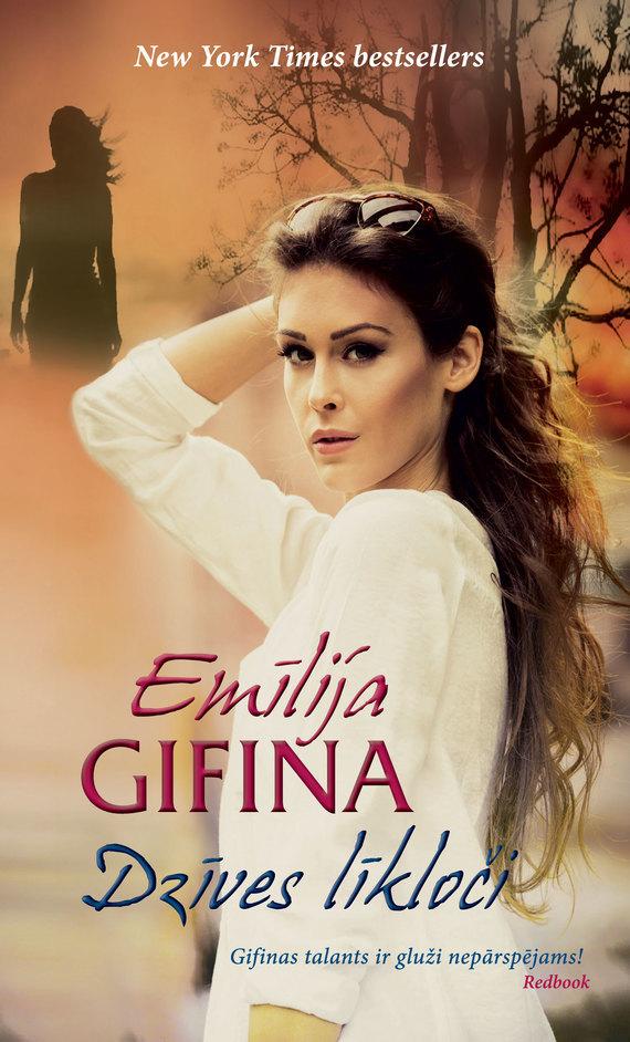 Emīlija Gifina Dzīves līkloči emīlija gifina dzīves līkloči