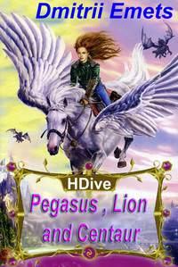 Emets, Dmitrii  - Pegasus, Lion, and Centaur